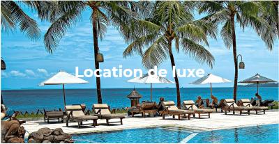 Location Luxe, trouver et réserver la meilleure location de vacances de luxe