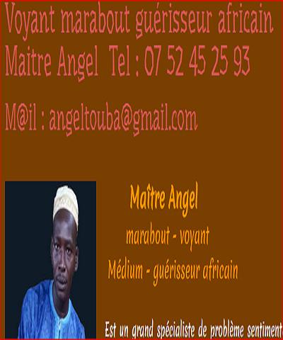 Le marabout voyant, Maître Angel en région parisienne